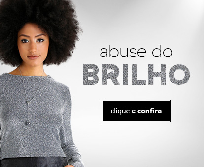 _ID-83_Campanhas_abuse-do-brilho_Generico_Feminino_Home-Feminino_D4_Mob