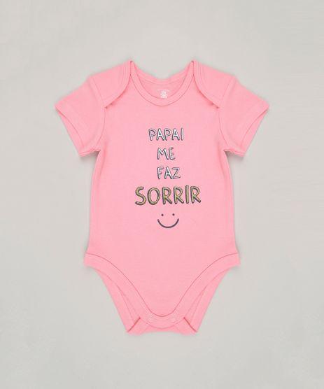 Body-Infantil--Papai-me-faz-sorrir--Manga-Curta-Decote-Redondo-em-Algodao---Sustentavel-Rosa-8897321-Rosa_1