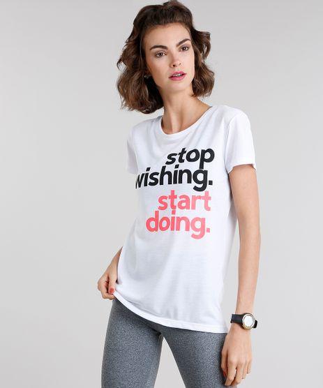 Blusa-Feminina-Esportiva-Ace--Stop-Whishing-Start-Doing--Manga-Curta-Decote-Redondo-Branca-9109448-Branco_1