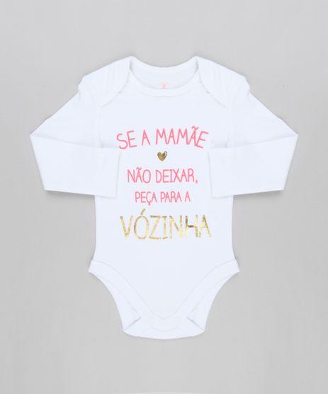Body-Infantil--Se-a-Mamae-Nao-Deixar-Peca-Para-a-Vovo--Manga-Longa-Decote-Redondo-em-Algodao---Sustentavel-Branco-8920271-Branco_1