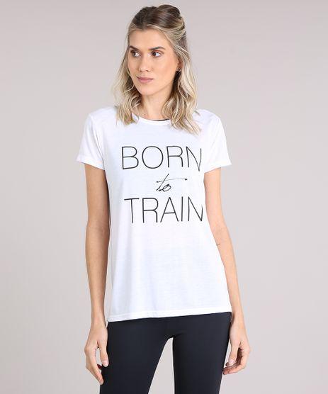 Blusa-Feminina-Esportiva-Ace--Born-To-Train--Manga-Curta-Decote-Redondo-Branca-9109460-Branco_1