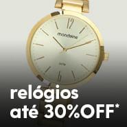 Relógios com até 30%OFF*