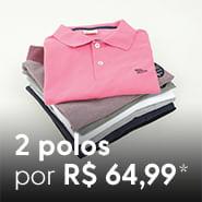 2 polos por R$64,99