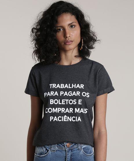 Blusa-Feminina--Mais-Paciencia--Manga-Curta-Decote-Redondo-Cinza-Mescla-Escuro-9712515-Cinza_Mescla_Escuro_1