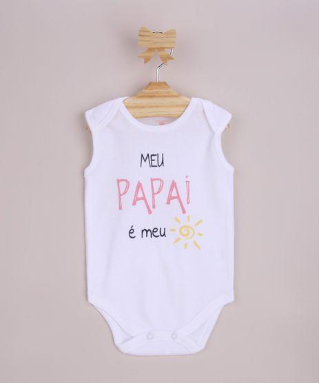Body-infantil---Meu-Papai-e-Meu-Sol--Sem-Manga-Branco-9845110-Branco_1