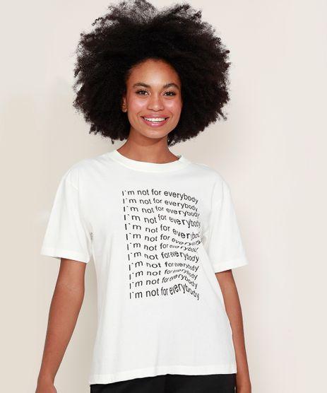 T-Shirt-Feminina-Mindset--I-m-Not-For-Everybody--Manga-Curta-Decote-Redondo-Off-White-9974963-Off_White_1