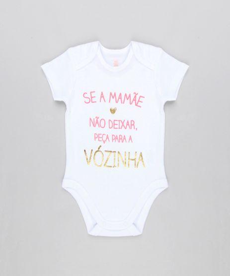 Body-Infantil--Se-a-Mamae-Nao-Deixar-Peca-Para-a-Vovo--Manga-Curta-Decote-Redondo-em-Algodao---Sustentavel-Branco-8915732-Branco_1
