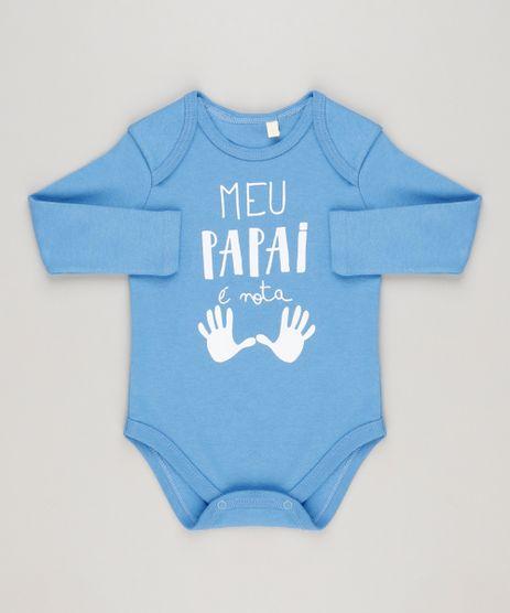 Body-Infantil--Meu-Papai-e-Nota-Dez--Manga-Longa-Decote-Redondo-Azul-9223032-Azul_1