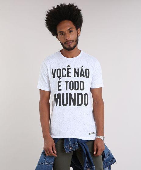 Camiseta-Masculina--Voce-Nao-E-Todo-Mundo--Manga-Curta-Gola-Careca-Off-White-9228429-Off_White_1