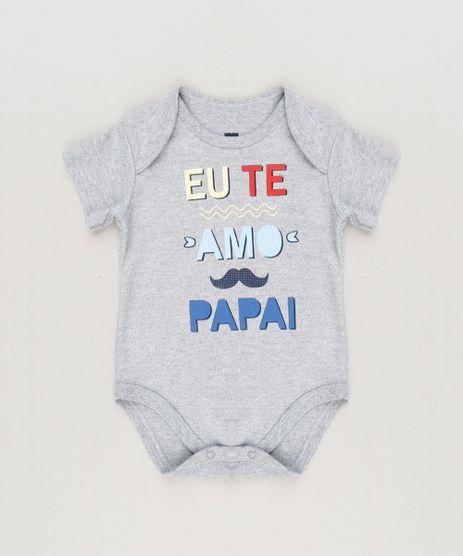 Body-Infantil--Eu-Te-Amo-Papai--Manga-Curta-Gola-Careca-Cinza-Mescla-9223026-Cinza_Mescla_1