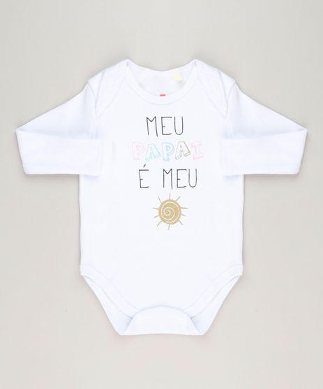 Body-Infantil--Meu-Papai-e-Meu--Manga-Longa-Gola-Careca-Branco-9223029-Branco_1