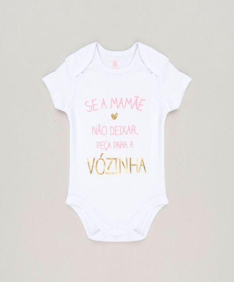 Body-Infantil--Se-a-Mamae-Nao-Deixar-Peca-Para-a-Vozinha--Manga-Curta-com-Decote-Redondo-em-Algodao---Sustentavel-Branco-8930737-Branco_1