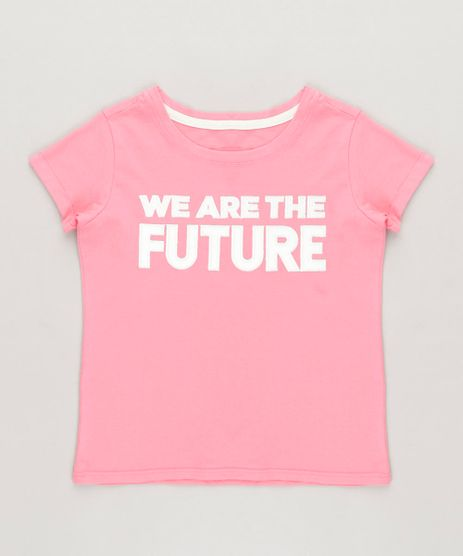 Blusa-Infantil--We-Are-the-Future--Manga-Curta-Decote-Redondo-Rosa-9233124-Rosa_1