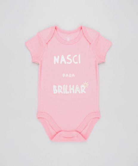 Body-Infantil--Nasci-para-Brilhar--Manga-Curta-Decote-Redondo-Rosa-9443093-Rosa_1
